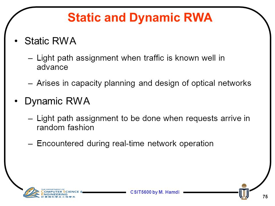 Static and Dynamic RWA Static RWA Dynamic RWA