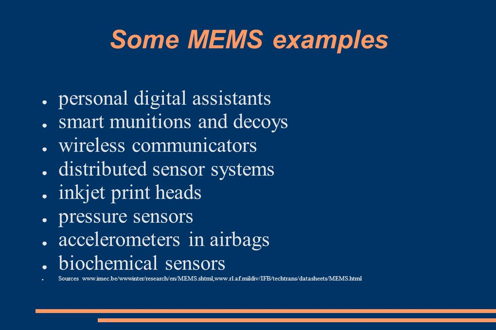 Some MEMS examples personal digital assistants