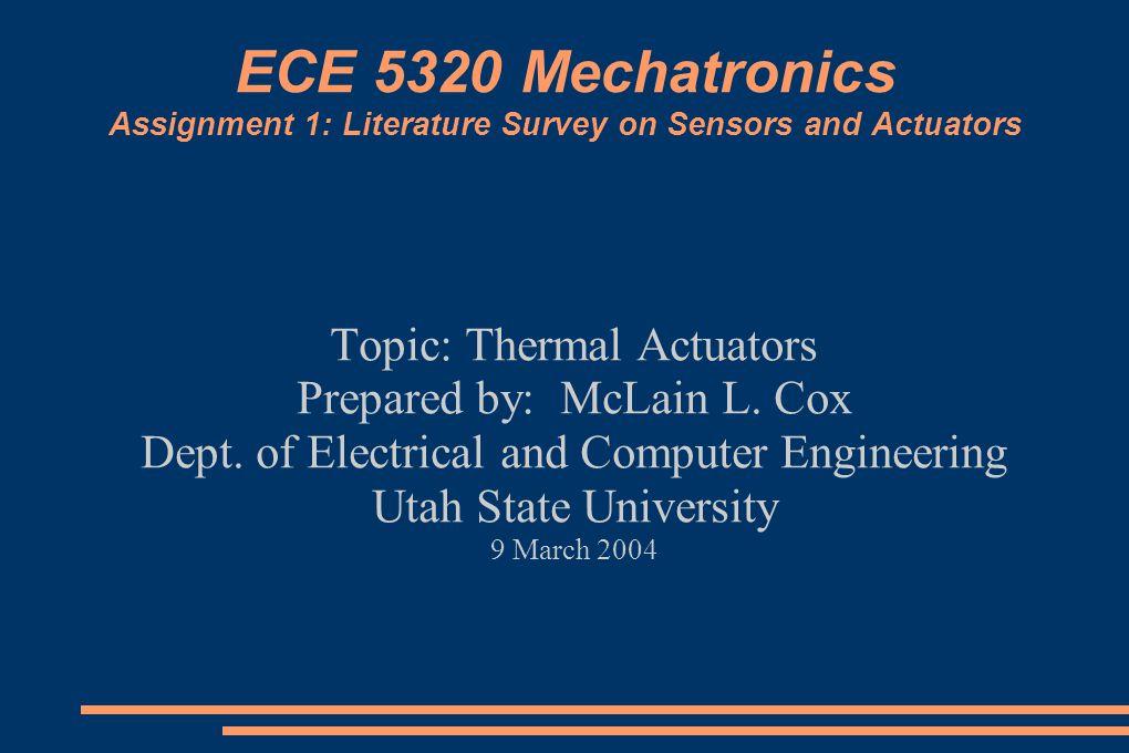 ECE 5320 Mechatronics Assignment 1: Literature Survey on Sensors and Actuators