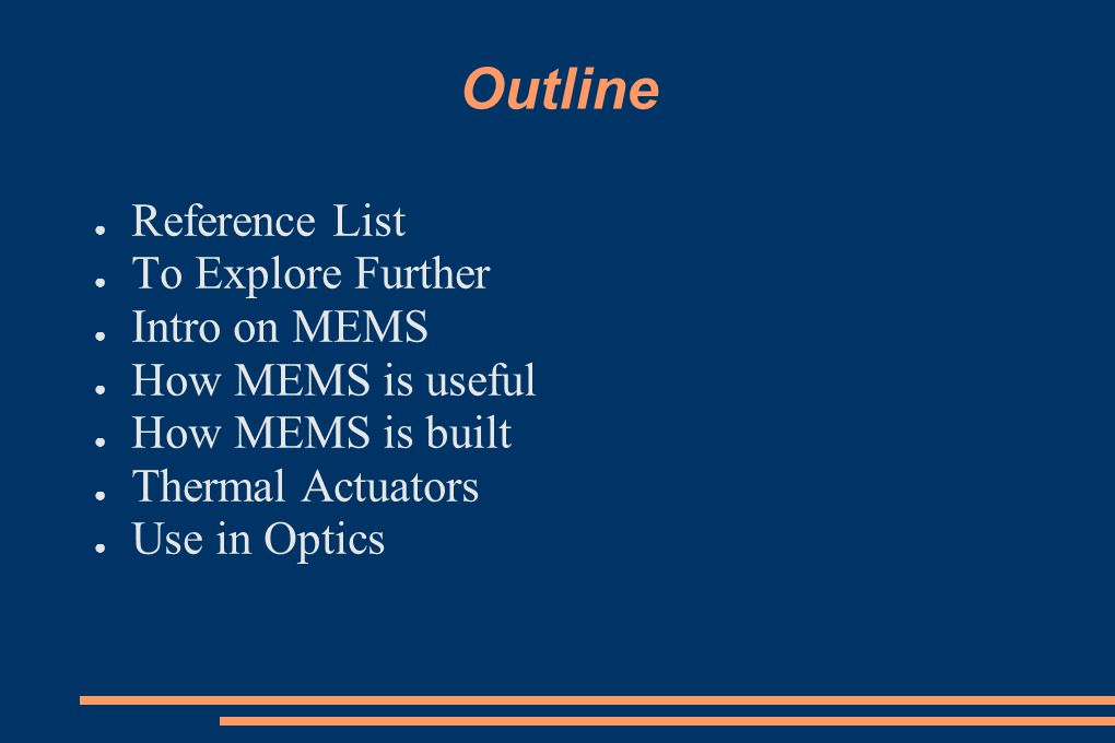 Outline Reference List To Explore Further Intro on MEMS