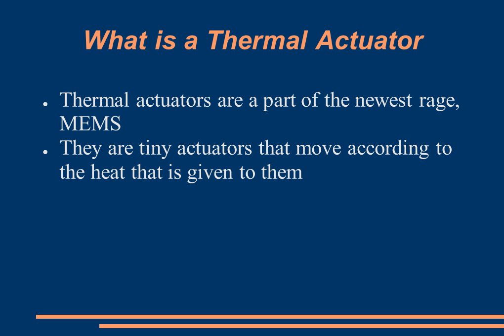 What is a Thermal Actuator