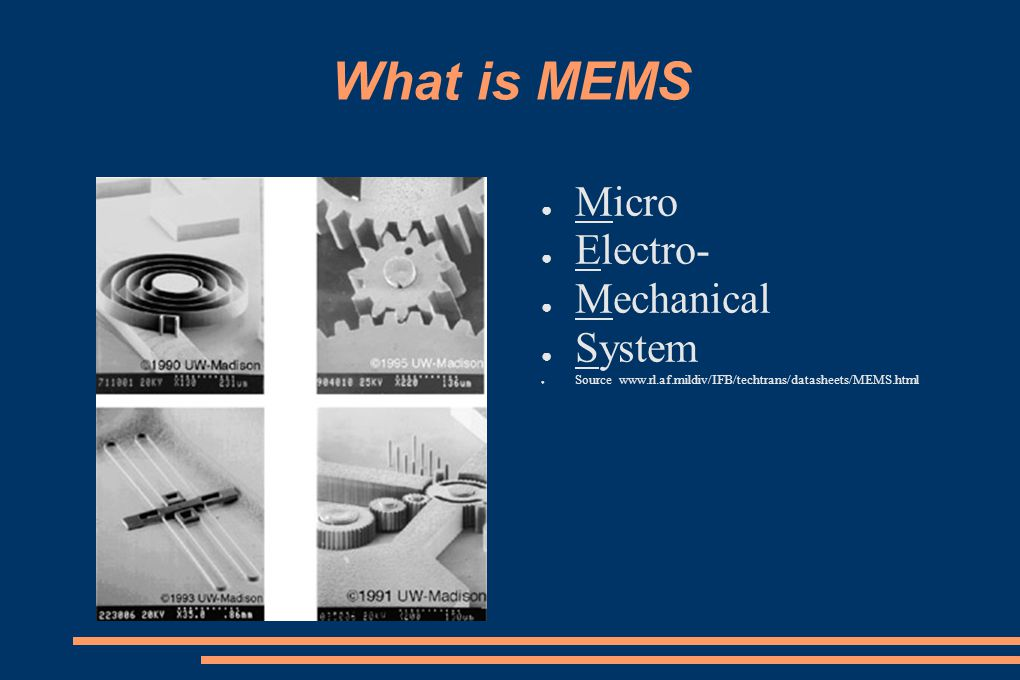 What is MEMS Micro Electro- Mechanical System