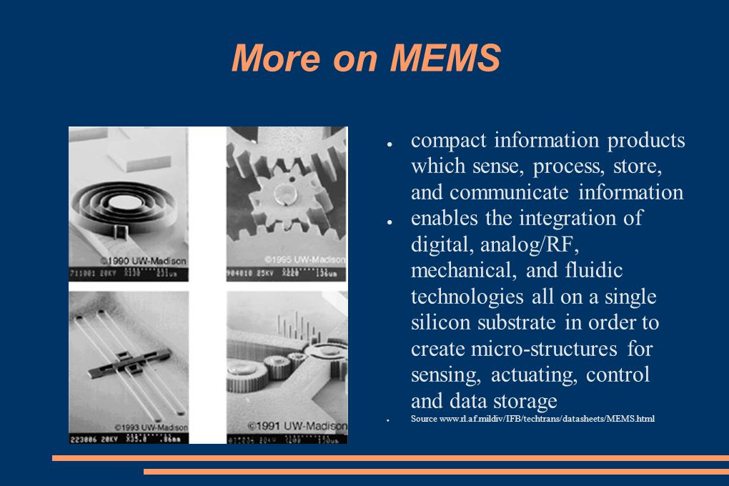 More on MEMS compact information products which sense, process, store, and communicate information.