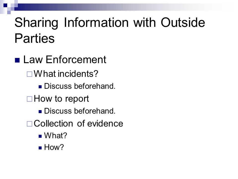 Sharing Information with Outside Parties