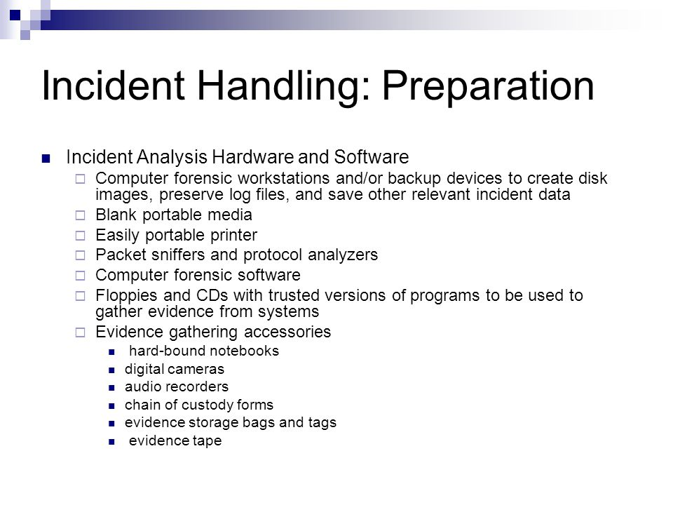 Incident Handling: Preparation