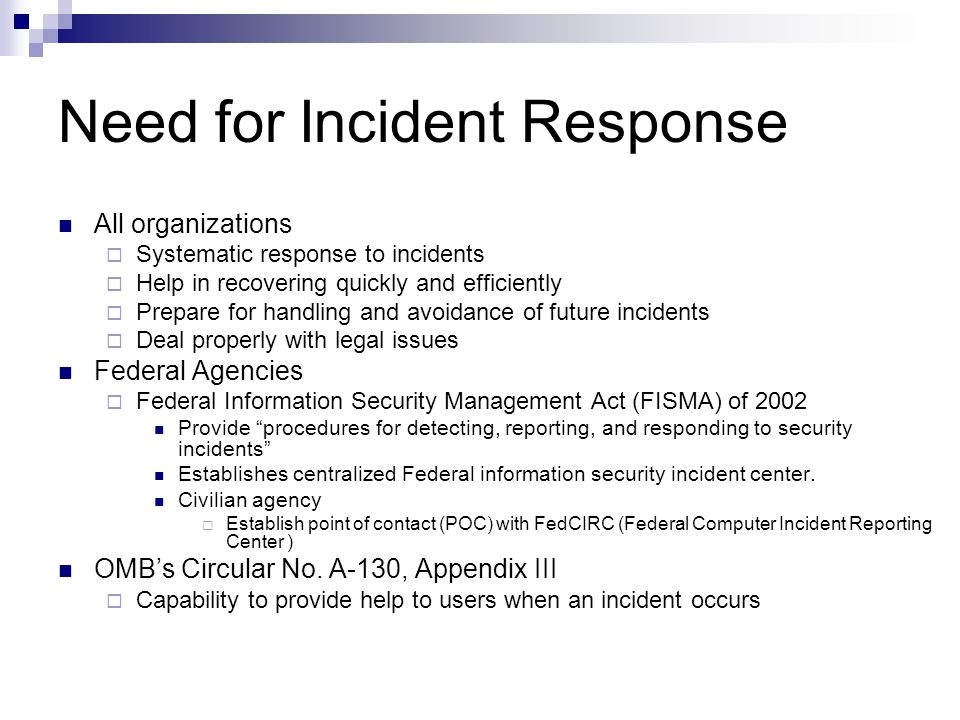 Need for Incident Response