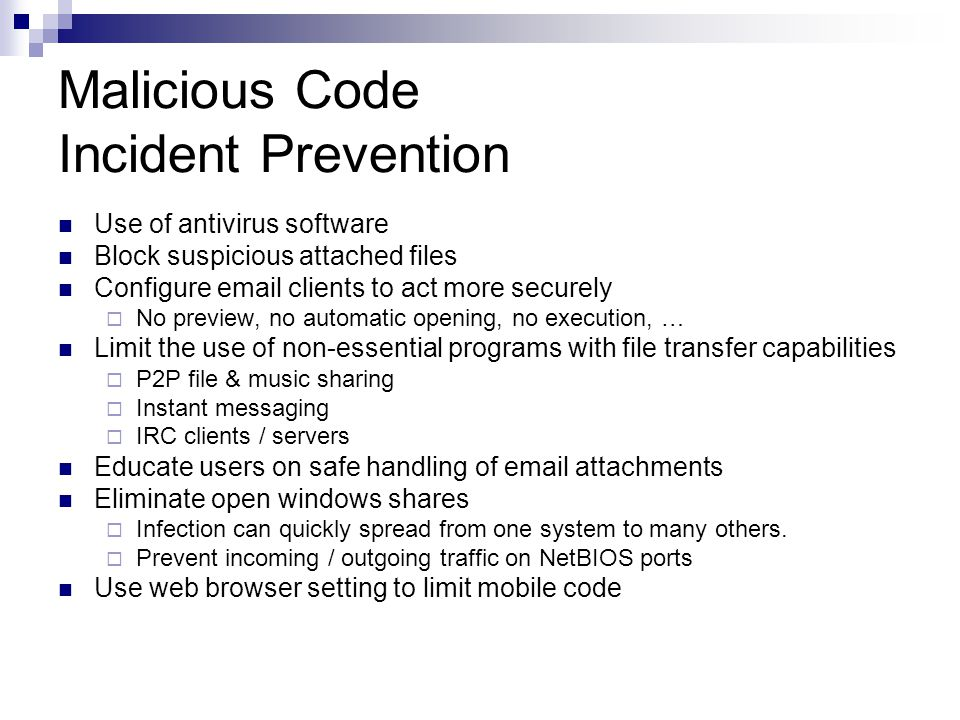 Malicious Code Incident Prevention