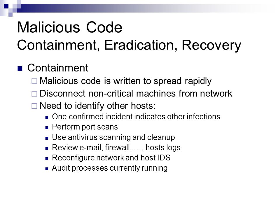 Malicious Code Containment, Eradication, Recovery