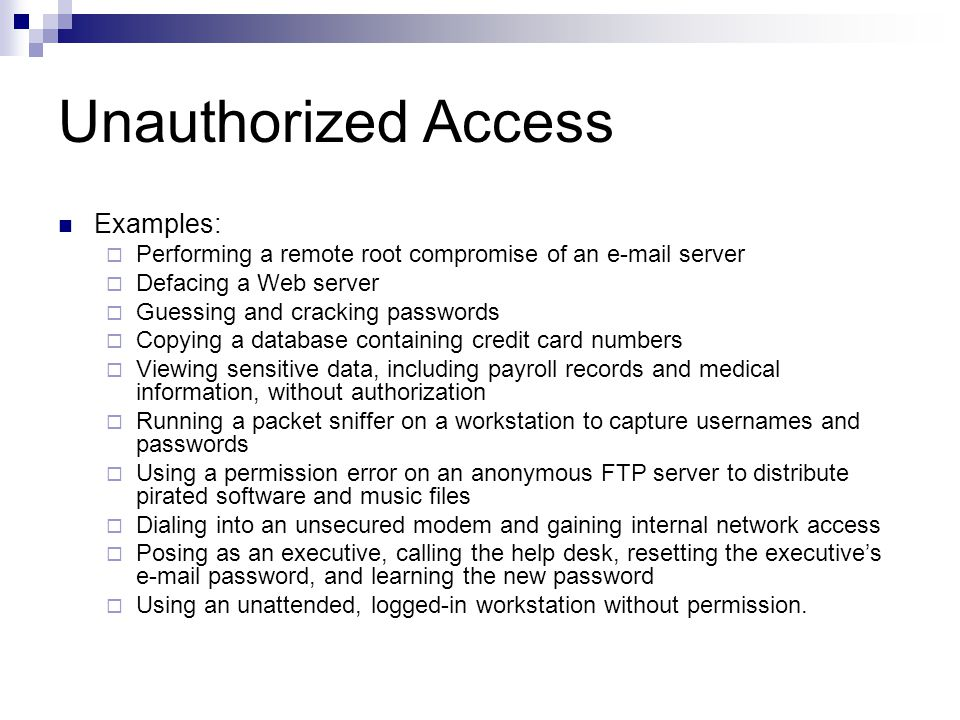 Unauthorized Access Examples: