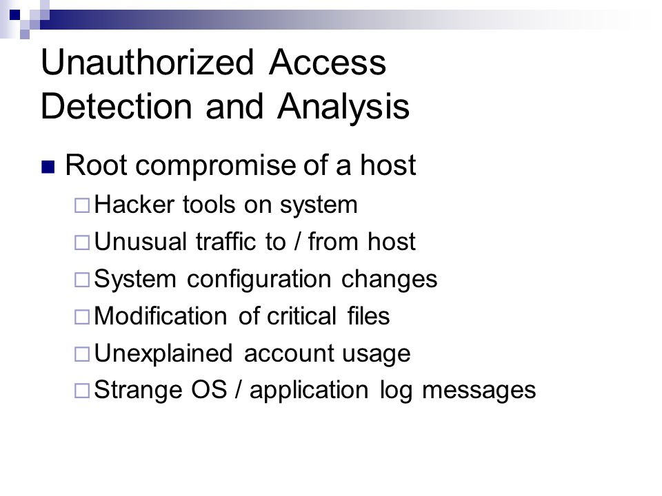 Unauthorized Access Detection and Analysis
