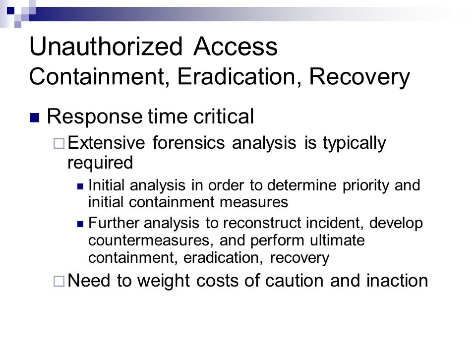 Unauthorized Access Containment, Eradication, Recovery