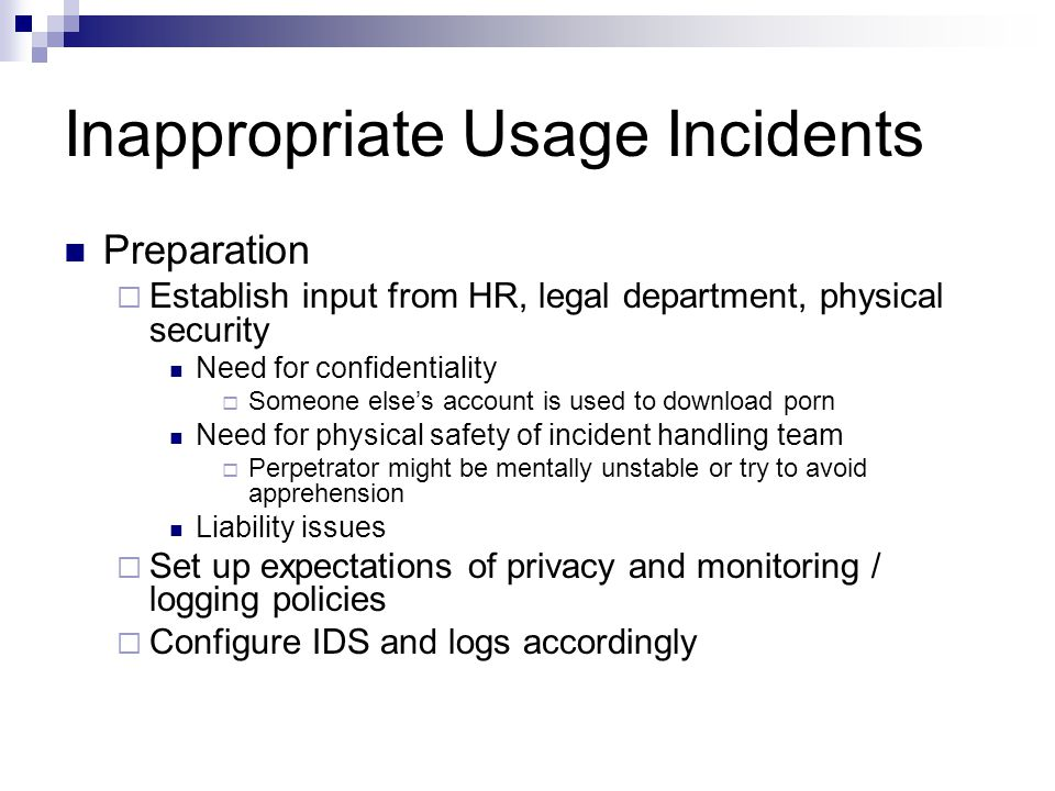 Inappropriate Usage Incidents