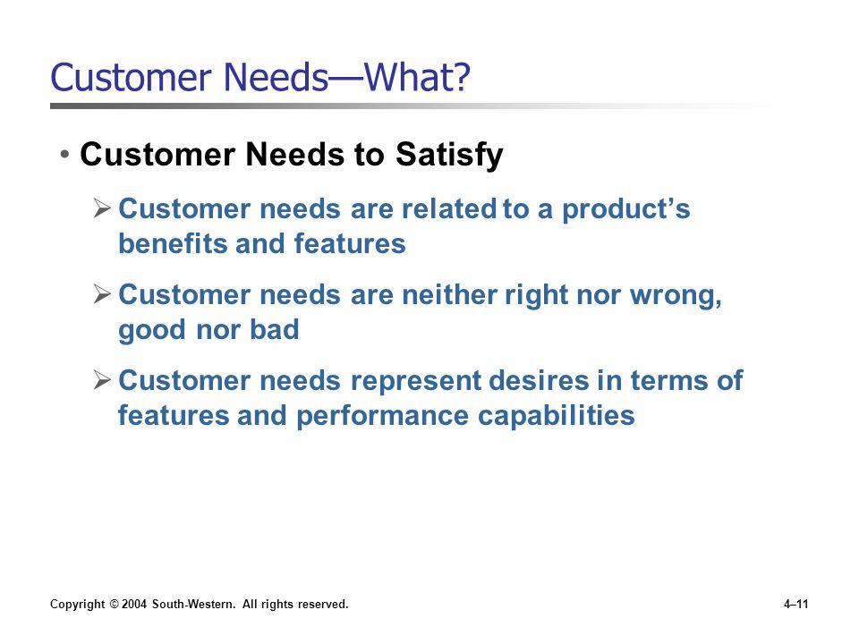 Customer Needs—What Customer Needs to Satisfy