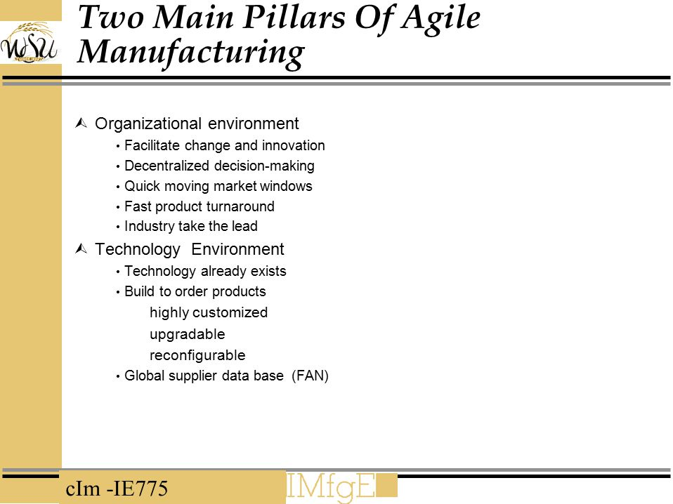 Two Main Pillars Of Agile Manufacturing