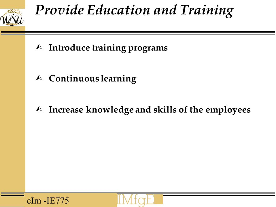 Provide Education and Training