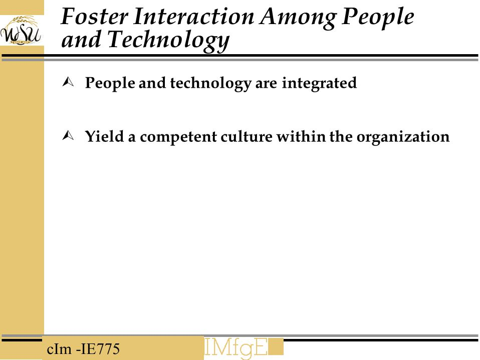 Foster Interaction Among People and Technology