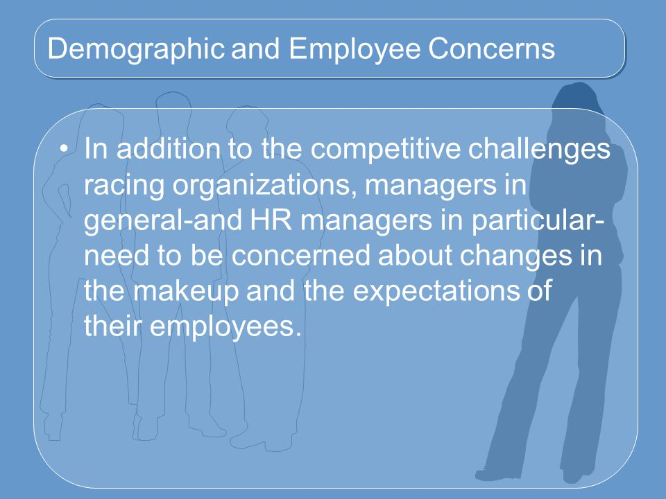 Demographic and Employee Concerns