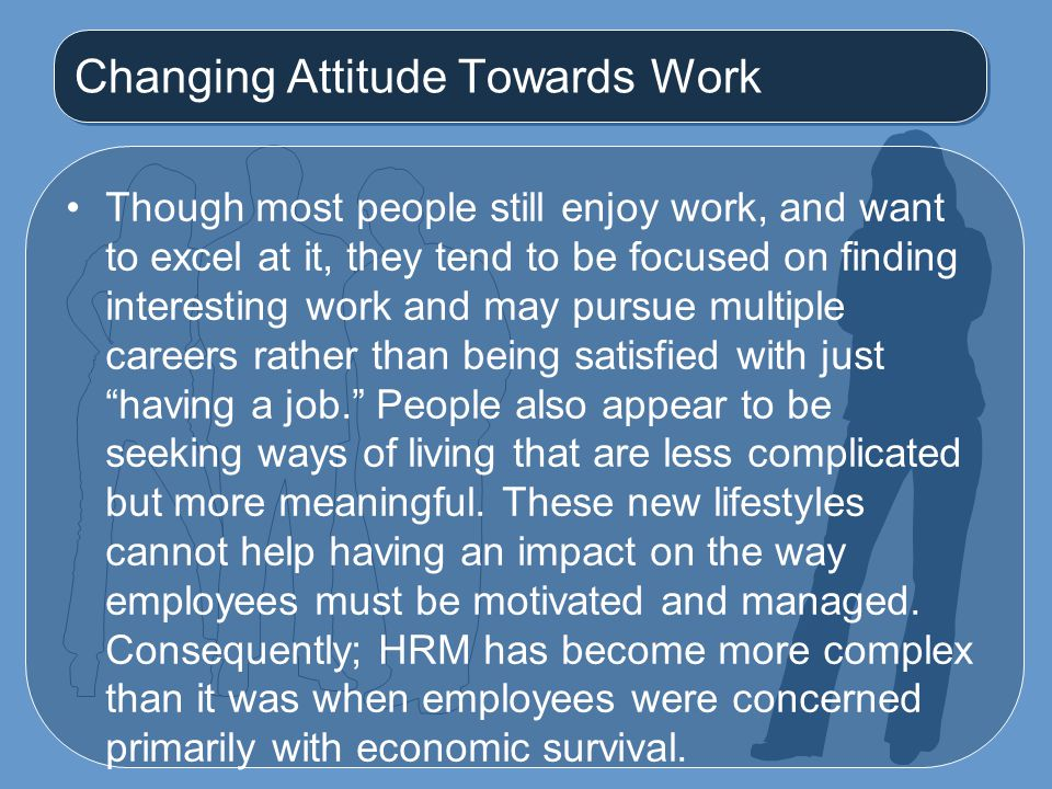 Changing Attitude Towards Work