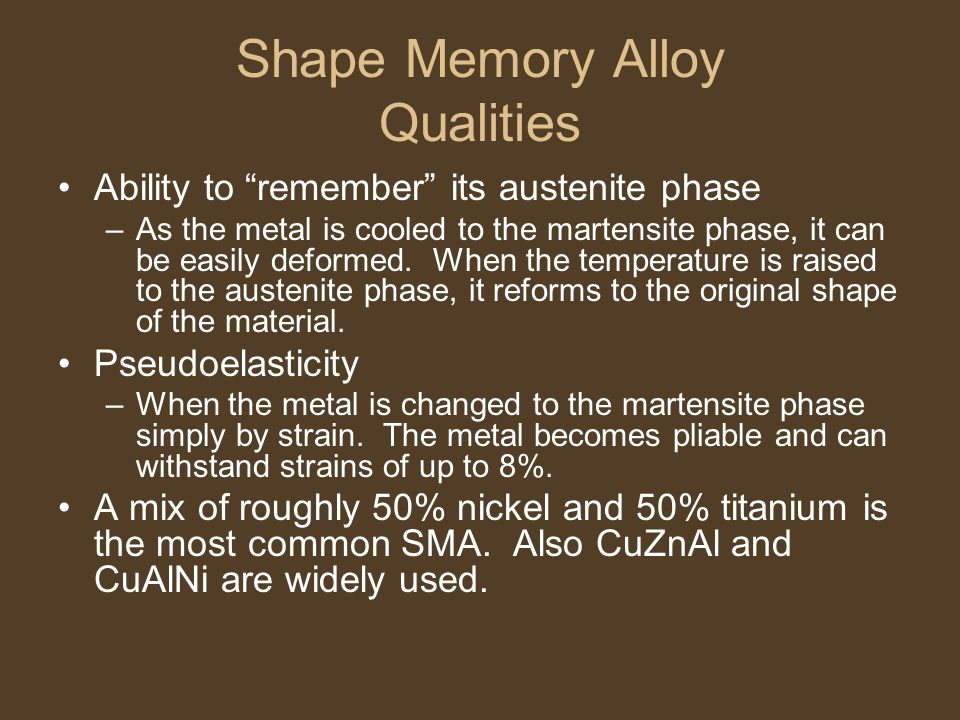 Shape Memory Alloy Qualities