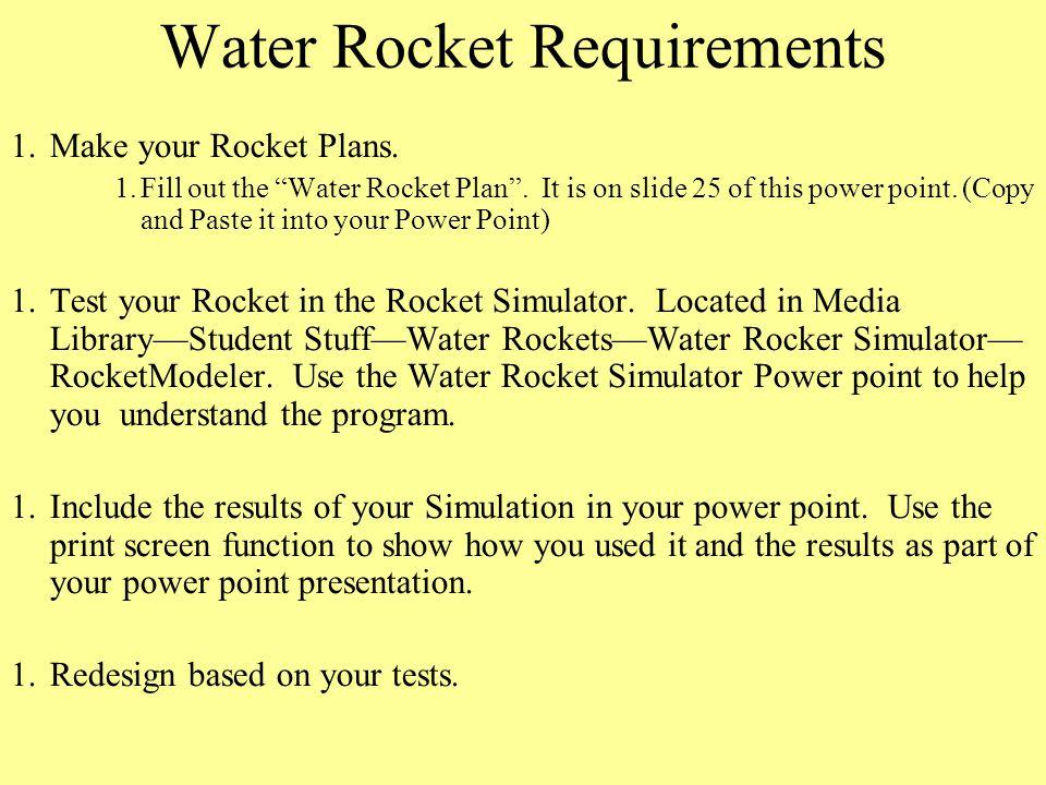 Water Rocket Requirements
