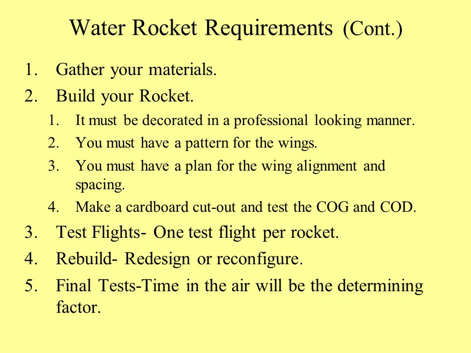 Water Rocket Requirements (Cont.)