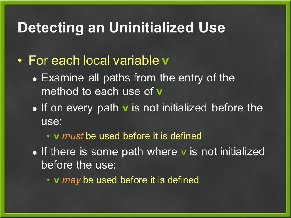 Detecting an Uninitialized Use