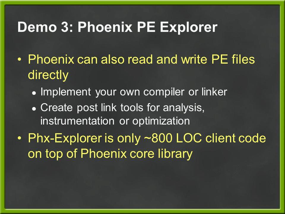 Demo 3: Phoenix PE Explorer