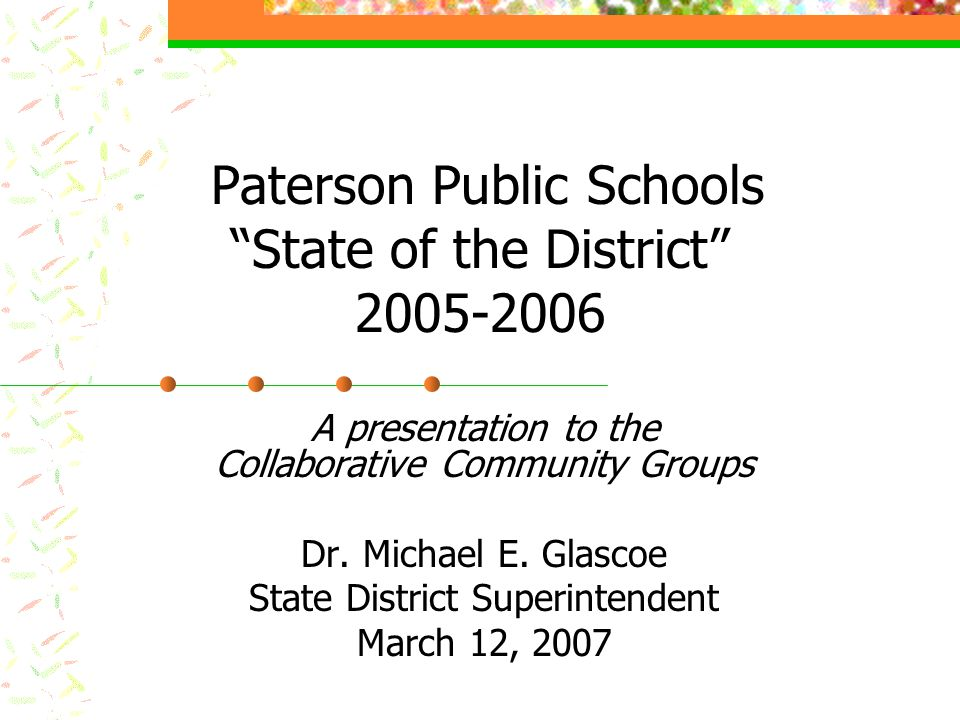 Paterson Public Schools State of the District 2005-2006