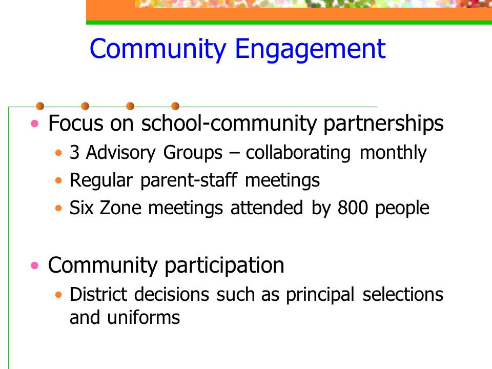 Community Engagement Focus on school-community partnerships
