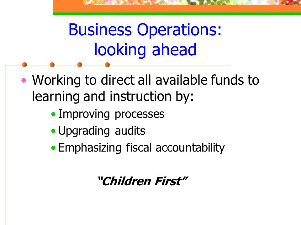 Business Operations: looking ahead
