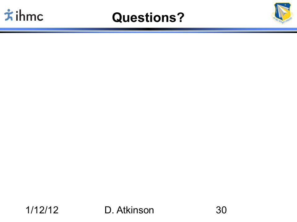 Questions 1/12/12 D. Atkinson