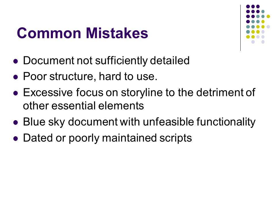 Common Mistakes Document not sufficiently detailed