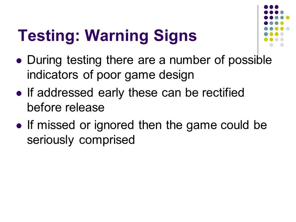 Testing: Warning Signs