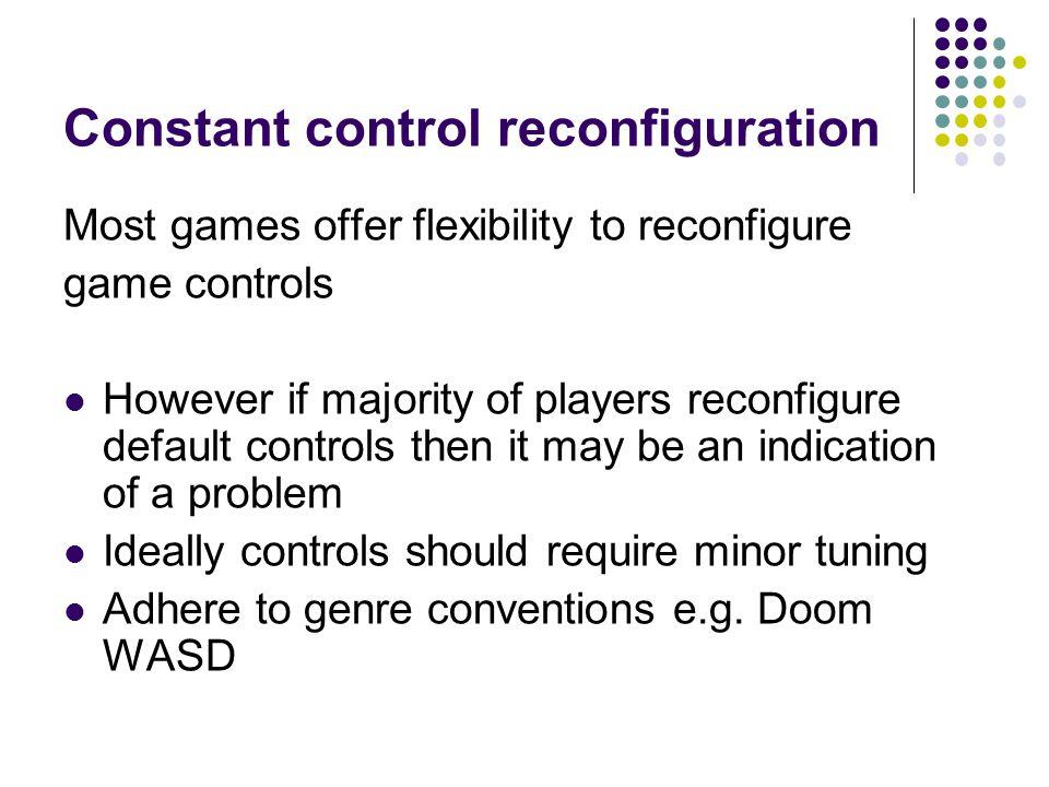 Constant control reconfiguration