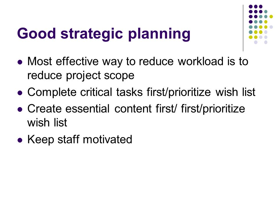 Good strategic planning