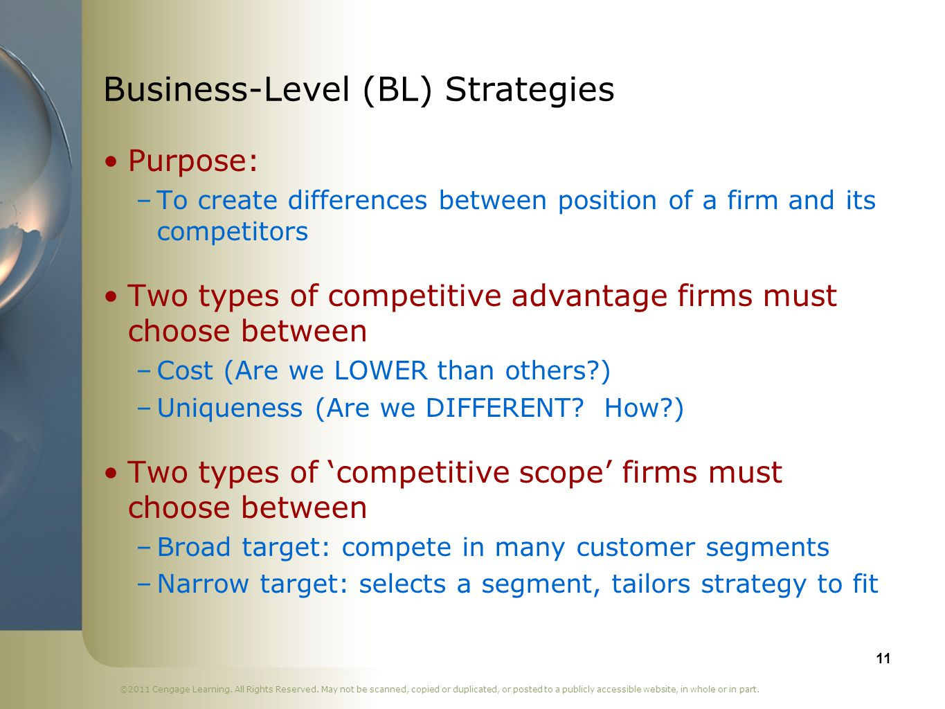 Business-Level (BL) Strategies