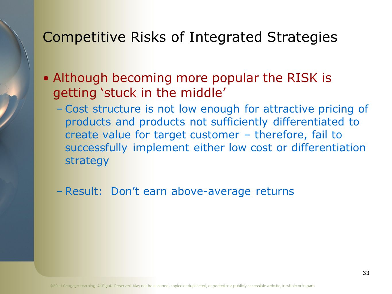 Competitive Risks of Integrated Strategies