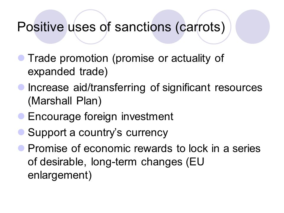 Positive uses of sanctions (carrots)