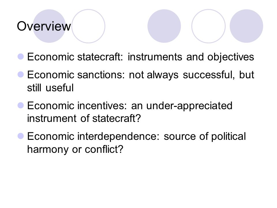 Overview Economic statecraft: instruments and objectives