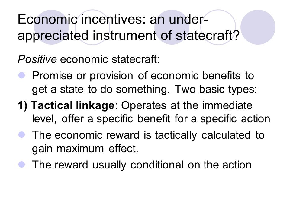 Economic incentives: an under-appreciated instrument of statecraft