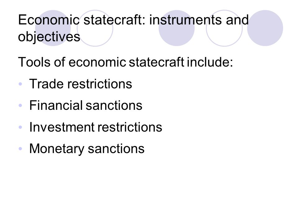 Economic statecraft: instruments and objectives