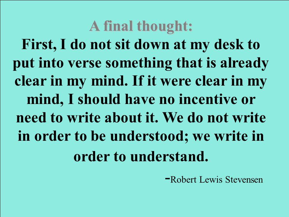 -Robert Lewis Stevensen