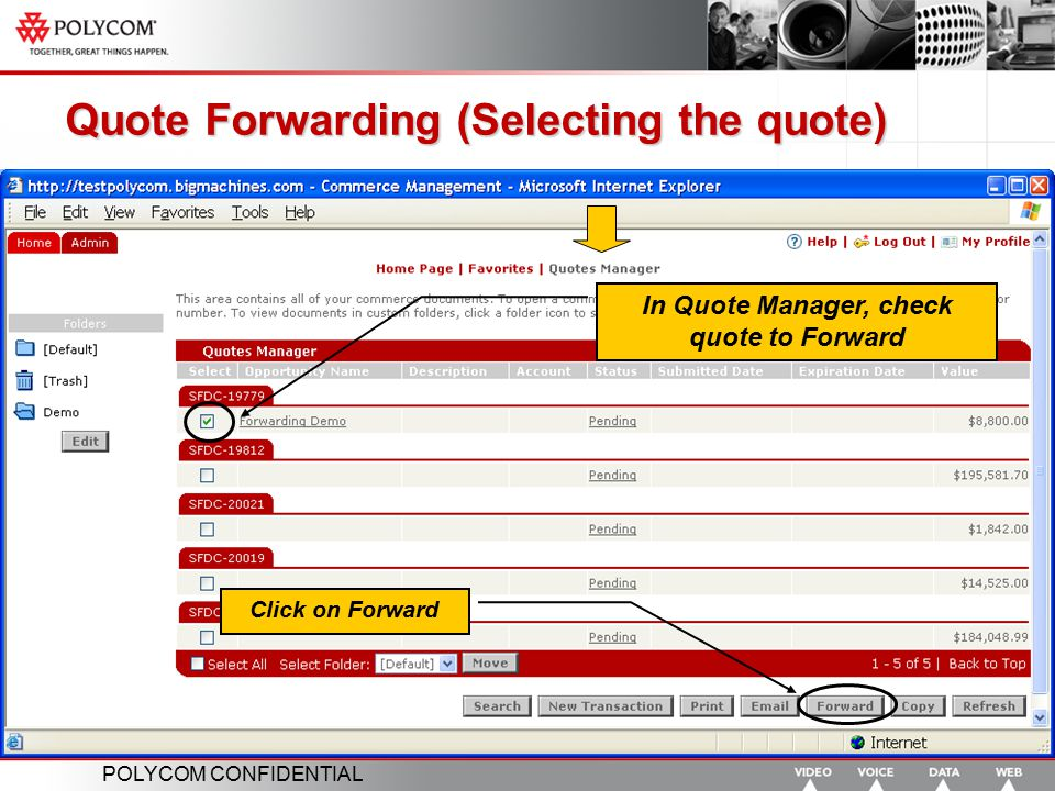 Quote Forwarding (Selecting the quote)
