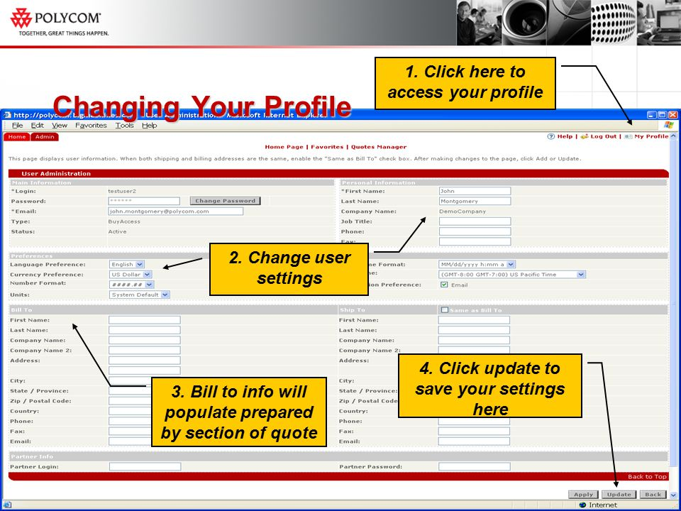 Changing Your Profile 1. Click here to access your profile