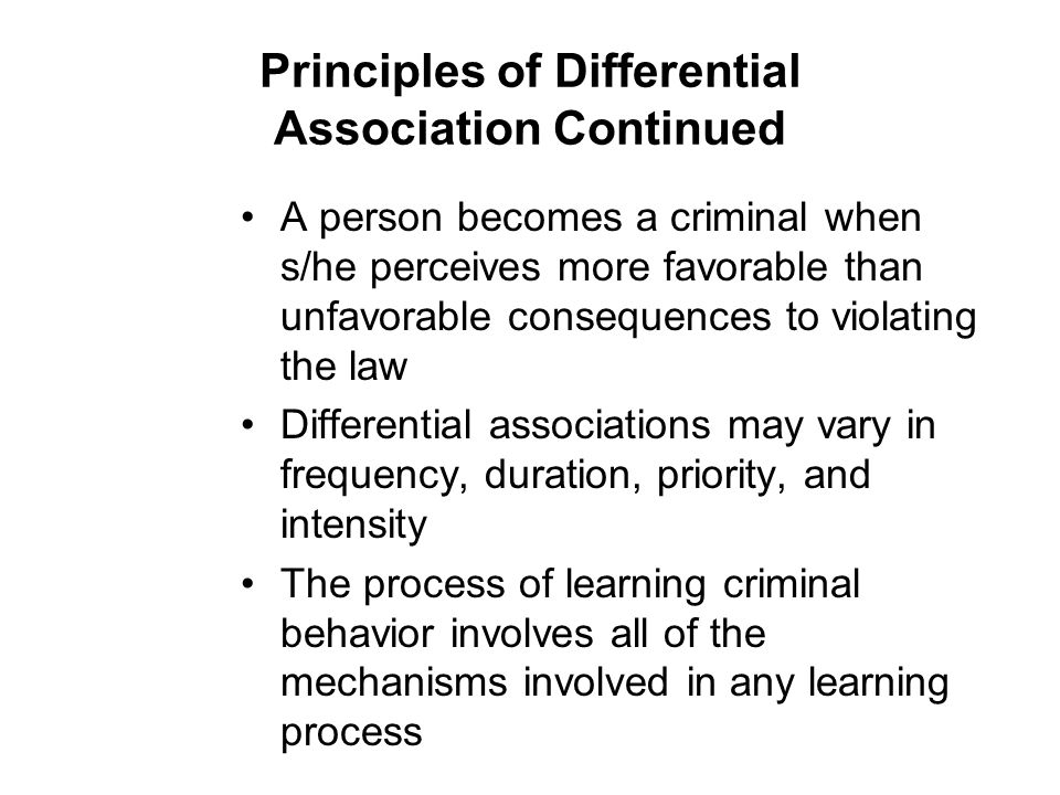 Principles of Differential Association Continued