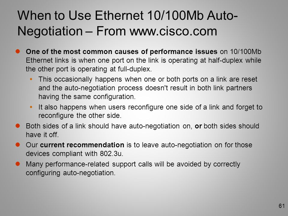 When to Use Ethernet 10/100Mb Auto-Negotiation – From www.cisco.com
