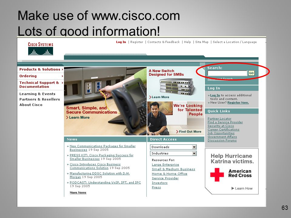 Make use of www.cisco.com Lots of good information!
