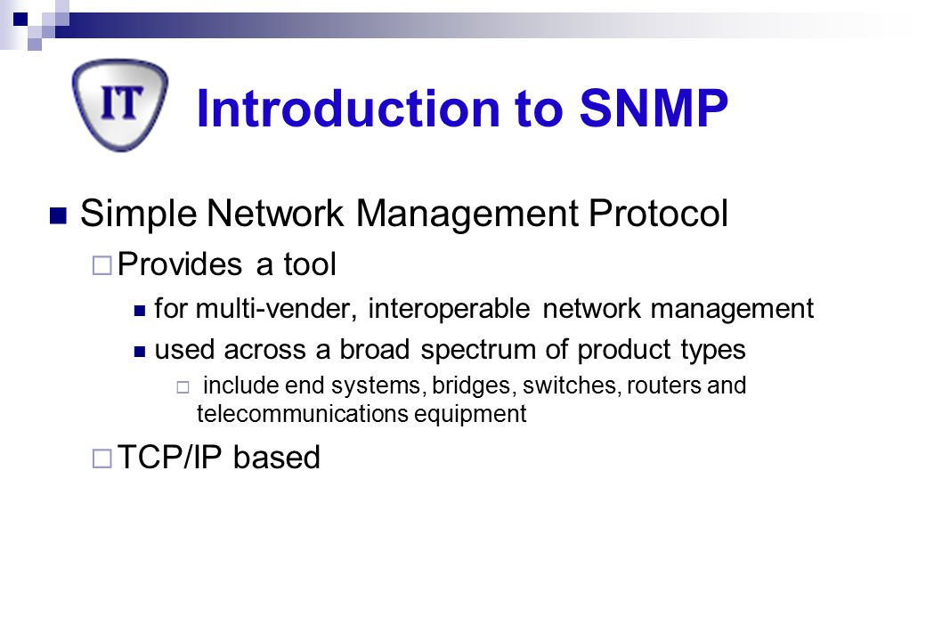 Introduction to SNMP Simple Network Management Protocol