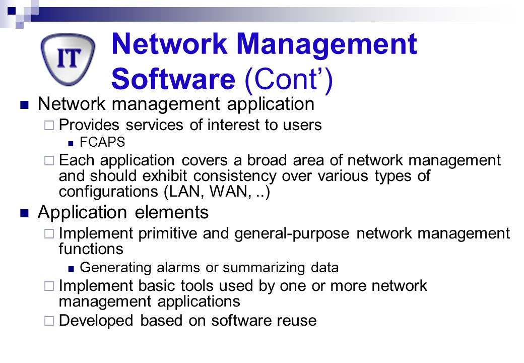 Network Management Software (Cont')