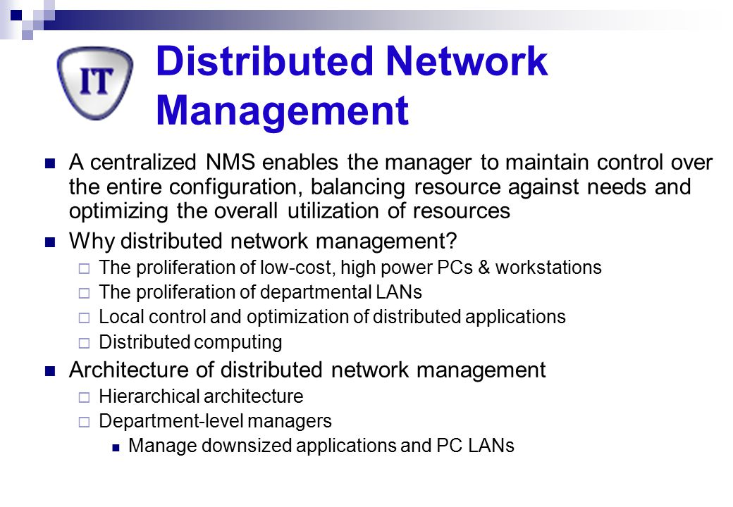 Distributed Network Management